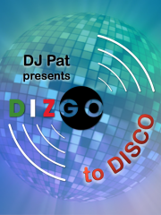 Dizgo to Disco